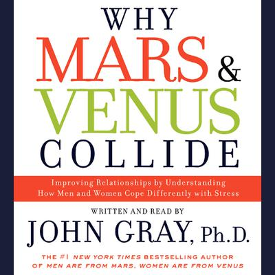 Why Mars and Venus Collide - Abridged