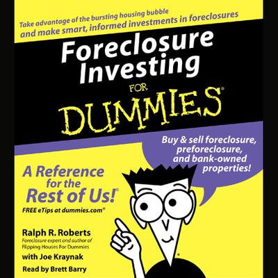 Foreclosure Investing For Dummies - Abridged