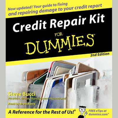 Credit Repair Kit for Dummies - Abridged