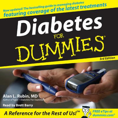 Diabetes For Dummies 3rd Edition - Abridged