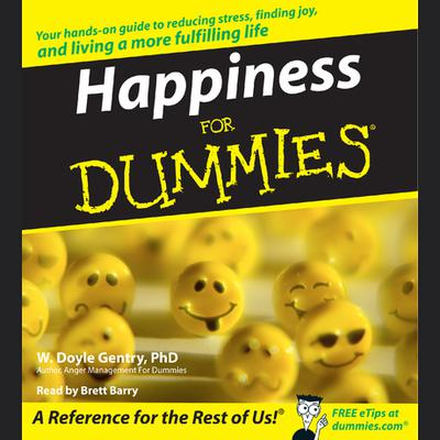 Happiness for Dummies - Abridged