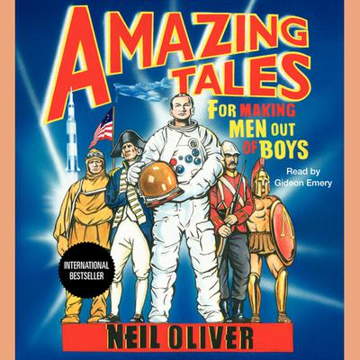 Amazing Tales for Making Men Out of Boys - Abridged