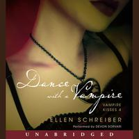 Vampire Kisses 4: Dance with a Vampire