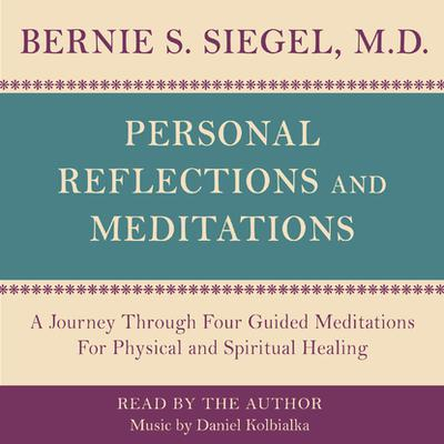 Personal Reflections & Meditations - Abridged