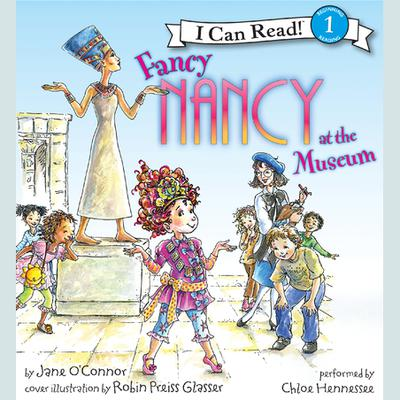 Fancy Nancy at the Museum