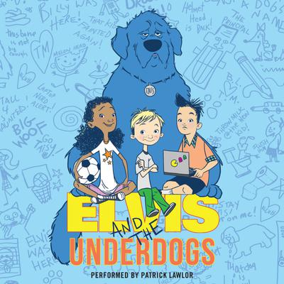 Elvis and the Underdogs