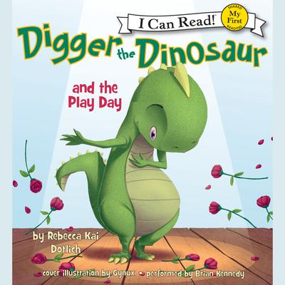 Digger the Dinosaur and the Play Day