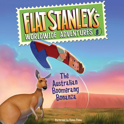 Flat Stanley's Worldwide Adventures #8: The Australian Boomerang Bonanza UAB
