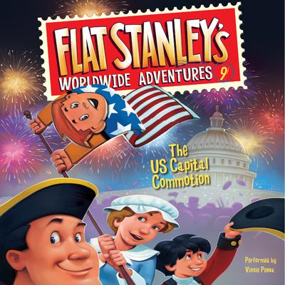 Flat Stanley's Worldwide Adventures #9: The US Capital Commotion