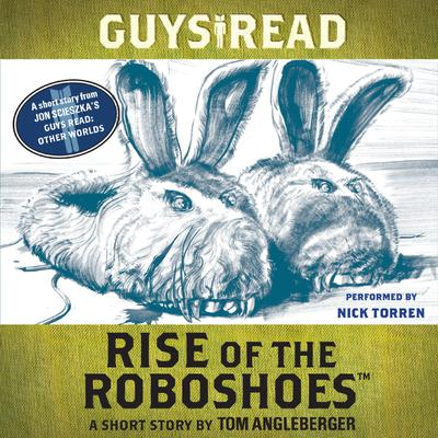 Guys Read: Rise of the RoboShoes