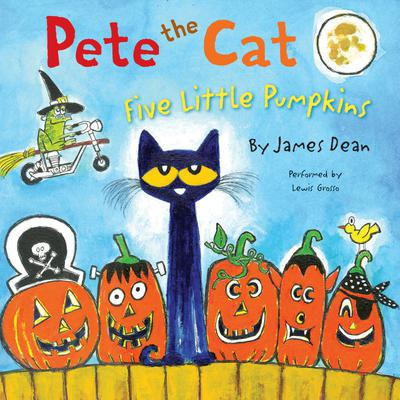 Pete the Cat: Five Little Pumpkins