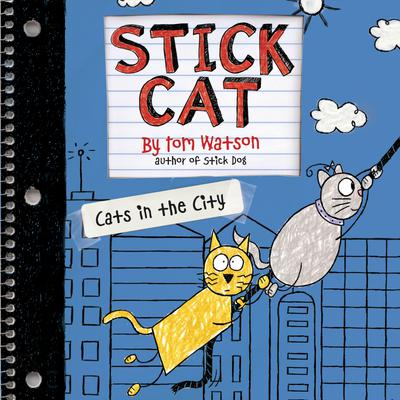 Stick Cat: Cats in the City