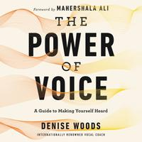 The Power of Voice