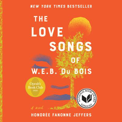 The Love Songs of W.E.B. Du Bois cover image
