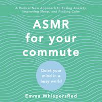 ASMR for Your Commute