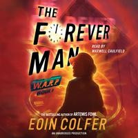 WARP Book 3 The Forever Man