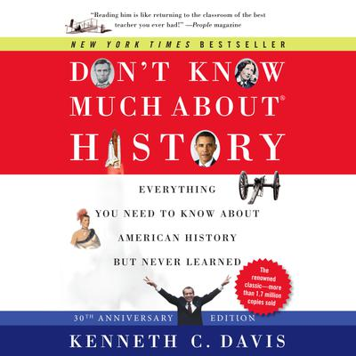 Don't Know Much About History, 30th Anniversary Edition