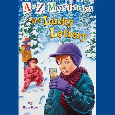 A to Z Mysteries: The Lucky Lottery