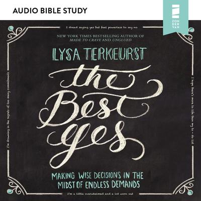 The Best Yes: Audio Bible Studies