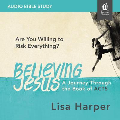 Believing Jesus: Audio Bible Studies