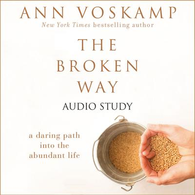 The Broken Way: Audio Bible Studies