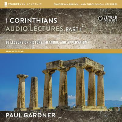 1 Corinthians: Audio Lectures Part 1