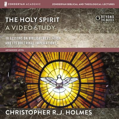 The Holy Spirit: Audio Lectures