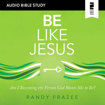 Be Like Jesus: Audio Bible Studies