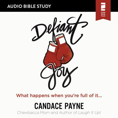 Defiant Joy: Audio Bible Studies