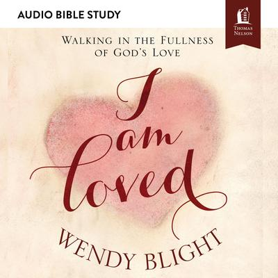 I Am Loved: Audio Bible Studies