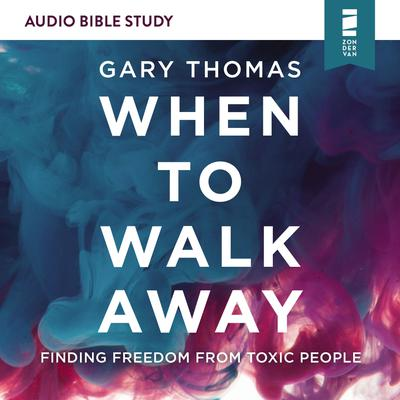 When to Walk Away: Audio Bible Studies