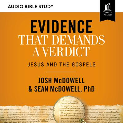Evidence That Demands a Verdict: Audio Bible Studies