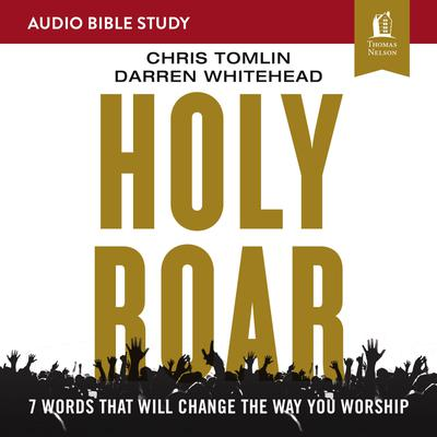 Holy Roar: Audio Bible Studies