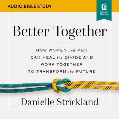 Better Together: Audio Bible Studies