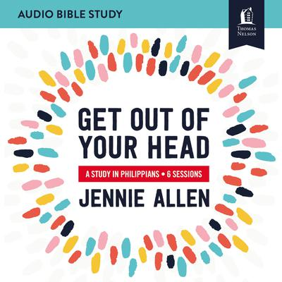 Get Out of Your Head: Audio Bible Studies
