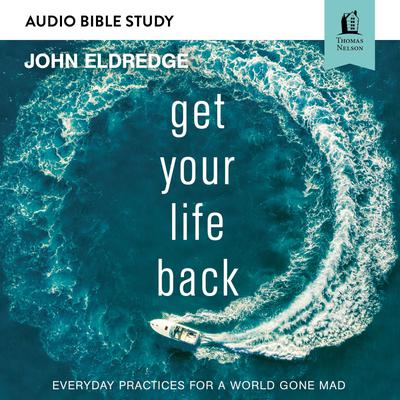 Get Your Life Back: Audio Bible Studies