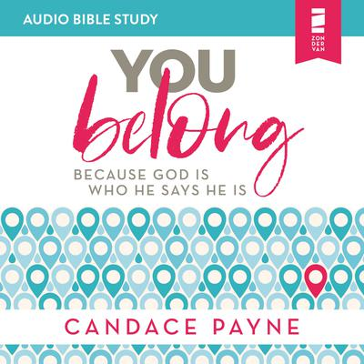 You Belong: Audio Bible Studies