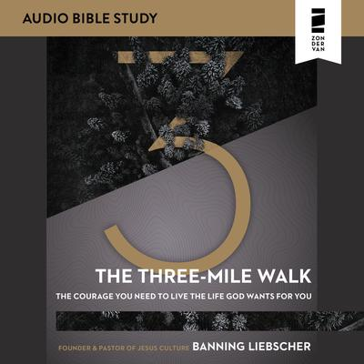 The Three-Mile Walk: Audio Bible Studies