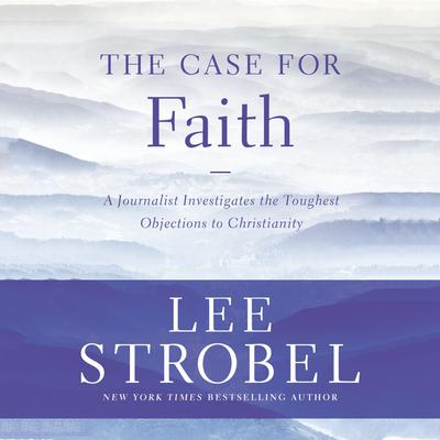 The Case for Faith - Abridged