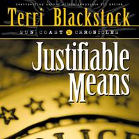 Justifiable Means - Abridged