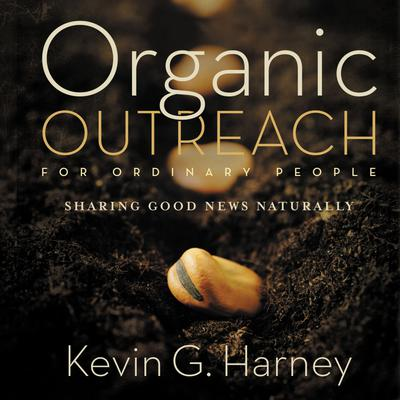 Organic Outreach for Ordinary People