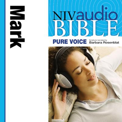 Pure Voice Audio Bible - New International Version, NIV (Narrated by Barbara Rosenblat): (02) Mark