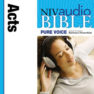 Pure Voice Audio Bible - New International Version, NIV (Narrated by Barbara Rosenblat): (05) Acts