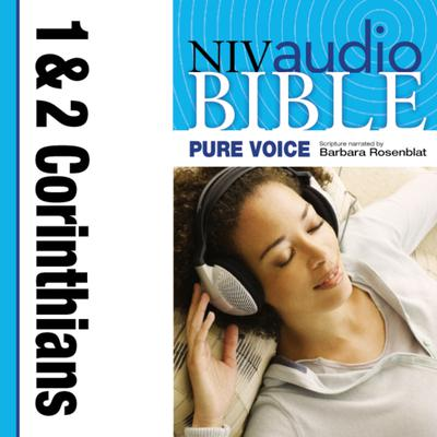 Pure Voice Audio Bible - New International Version, NIV (Narrated by Barbara Rosenblat): (07) 1 and 2 Corinthians