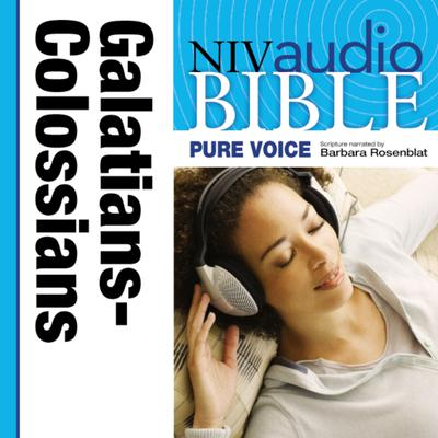 NIV, Audio Bible, Pure Voice: Galatians, Ephesians, Philippians, and Colossians, Audio Download (Narrated by Barbara Rosenblat)