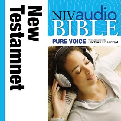Pure Voice Audio Bible - New International Version, NIV (Narrated by Barbara Rosenblat): New Testament