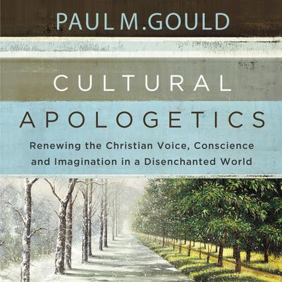 Cultural Apologetics: Audio Lectures