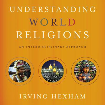 Understanding World Religions: Audio Lectures
