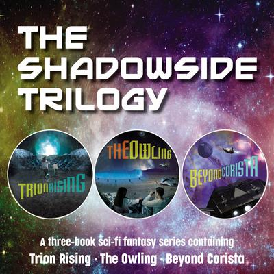 The Shadowside Trilogy