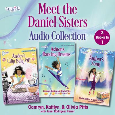 Meet the Daniels Sisters Audio Collection